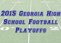2015 Georgia High School Football Playoffs